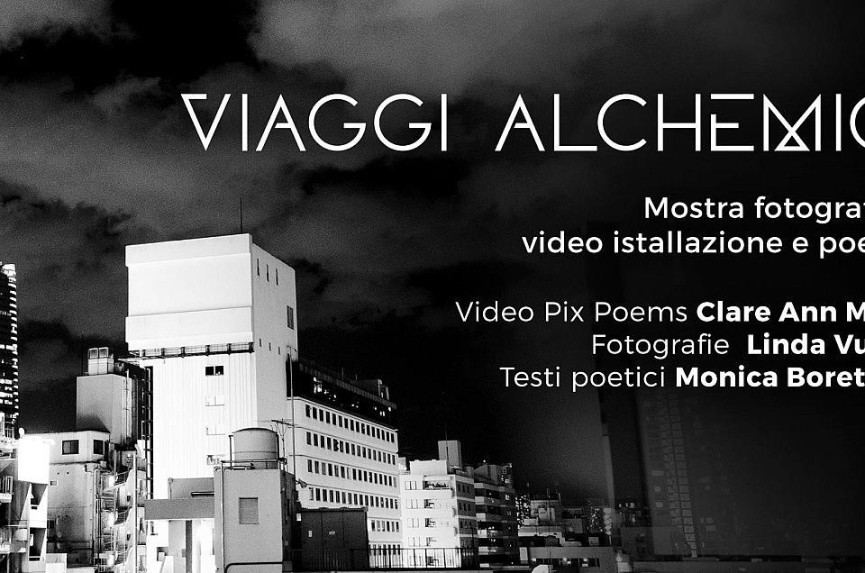 VIAGGI ALCHEMICI, progetto multimediale | CLARE ANN MATZ – LINDA VUKAJ – MONICA BORETTINI